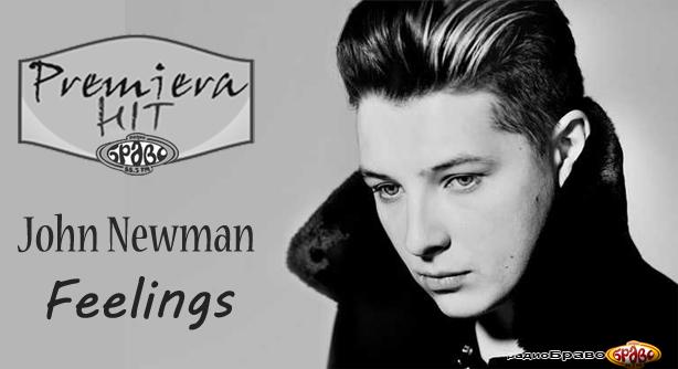 John Newman – Feelings (Премиера Хит)