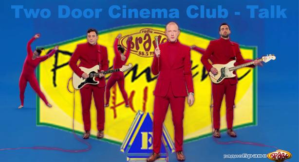 Premiera Hit Vikend 30 31.03.2019 Two Door Cinema Club - Talk