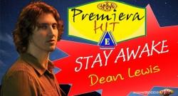 Premiera Hit Vtornik 26.03.2019 Dean Lewis - Stay Awake