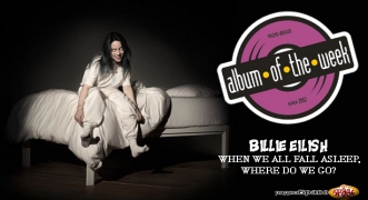 Album Of The Week Billie Eilish - WHEN WE ALL FALL ASLEEP, WHERE DO WE GO