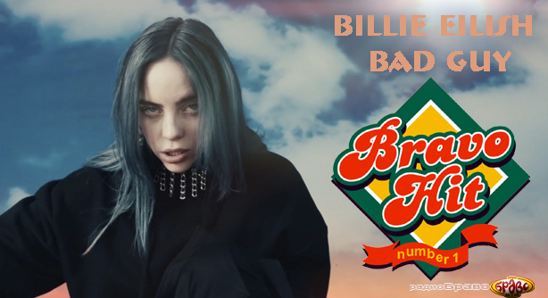 Bravo Hit 07.04.19 Billie Eilish - Bad Guy