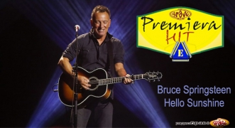 Premiera Hit Cetvrtok 02.05.19 Bruce Springsteen - Hello Sunshine