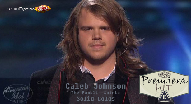 Caleb Johnson & The Ramblin Saints – Solid Golds (Премиера Хит)