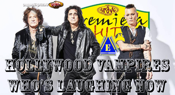 Hollywood Vampires – Who's Laughing Now (Премиера Хит)