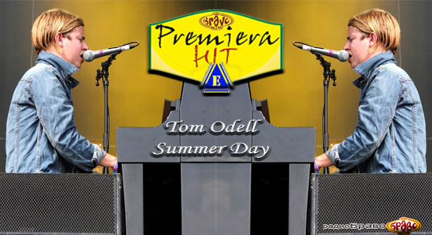 Premiera Hit Petok 12.04.19 Tom Odell - Summer Day