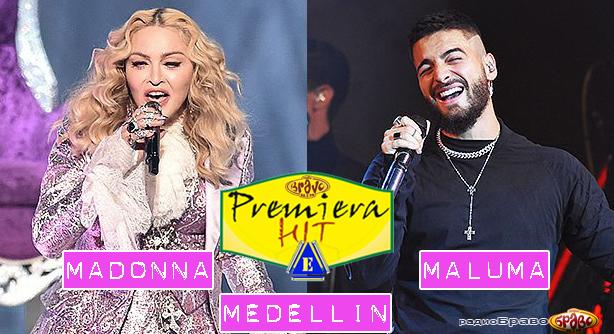 Madonna Feat. Maluma – Medellín (Премиера Хит)