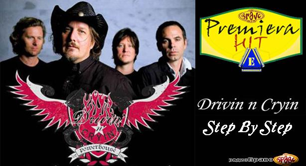Premiera Hit Sreda 10.04.19 Drivin N Cryin - Step By Step