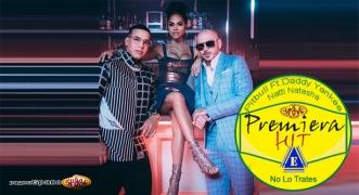 Premiera Hit Vikend 04 05.05.19 Pitbull Feat. Daddy Yankee & Natti Natasha - No Lo Trates