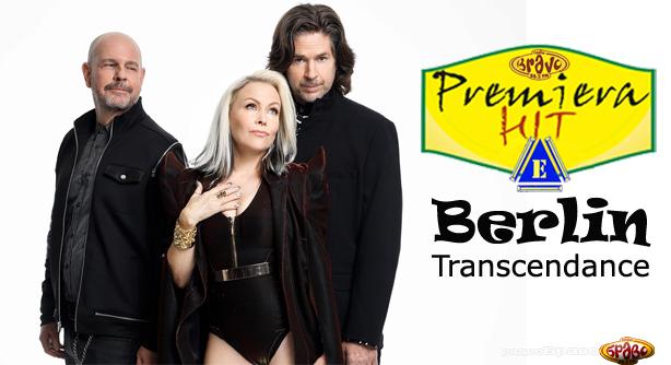 Berlin – Transcendance (Премиера Хит)