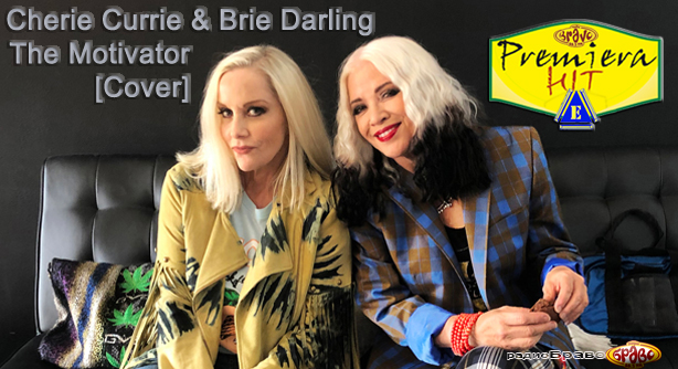 Cherie Currie & Brie Darling – The Motivator (Cover) – Премиера Хит