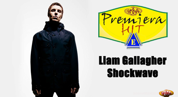 Premiera Hit Cetvrtok 13.06.19 Liam Gallagher – Shockwave