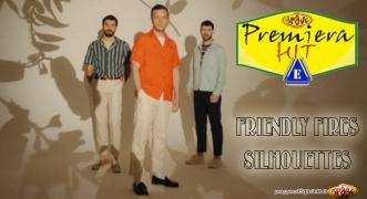 Premiera Hit Petok 05.07.19 Friendly Fires - Silhouettes