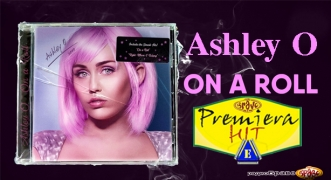Premiera Hit Petok 28.06.19 Ashley O - On a Roll