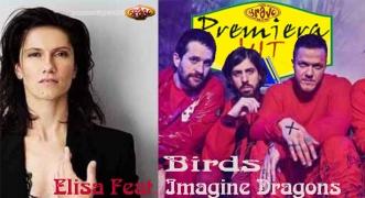Premiera Hit Sreda 26.06.19 Imagine Dragons Feat. Elisa - Birds