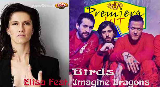 Imagine Dragons Feat. Elisa – Birds (Премиера Хит)