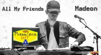 Premiera Hit Vikend 08 09.06.19 Madeon – All My Friends