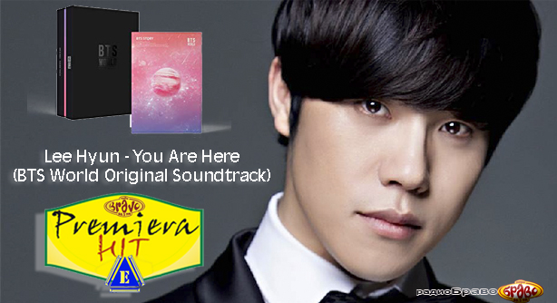Lee Hyun – You Are Here (BTS World Original Soundtrack) Премиера Хит