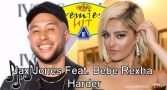 Premiera Hit Petok 19.07.19 Jax Jones Feat. Bebe Rexha - Harder
