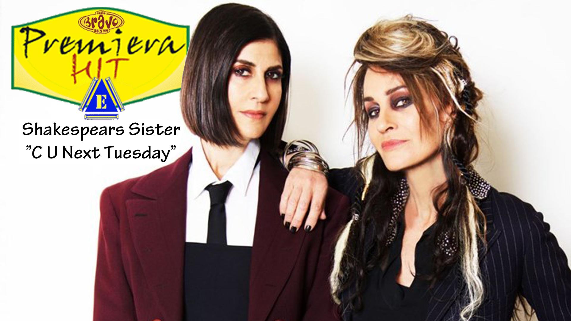 Shakespears Sister – C U Next Tuesday (Премиера Хит)
