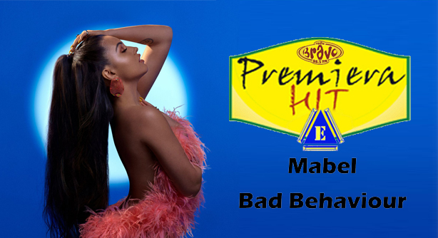 Premiera-Hit-Sreda-31082019_Mabel-Bad_Behaviour