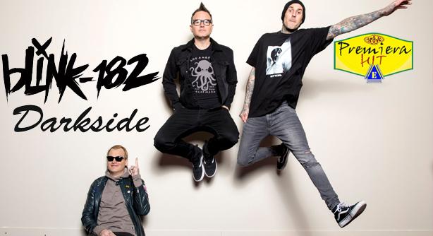 Blink 182 – Darkside (Премиера Хит)