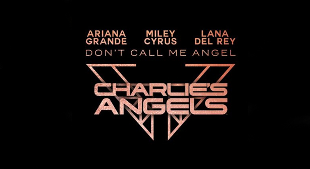 Ariana Grande Feat. Miley Cyrus & Lana Del Rey – Dont Call Me Angel (Charlies Angels) (Браво Хит)