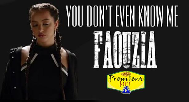 Premiera Hit Petok-27092019-Faouzia – You Dont Even Know Me
