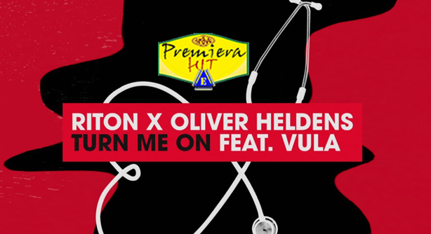 Riton & Oliver Heldens Feat. Vula – Turn Me On (Премиера Хит)