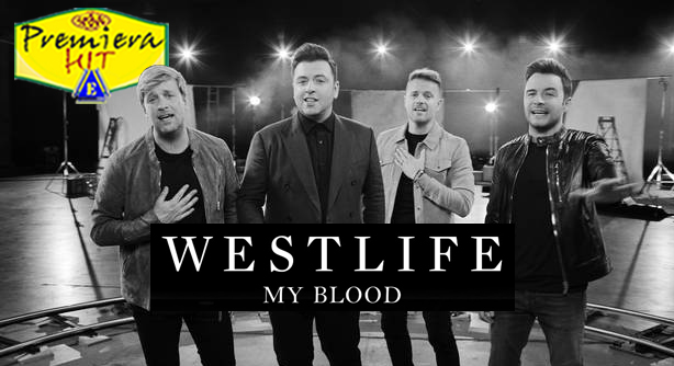 Westlife – My Blood (Премиера Хит)