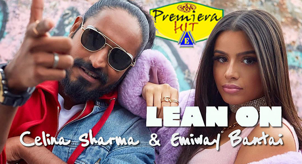 Premiera-Hit-Petok04102019-Celina Sharma Fea Emiway Bantai – Lean On