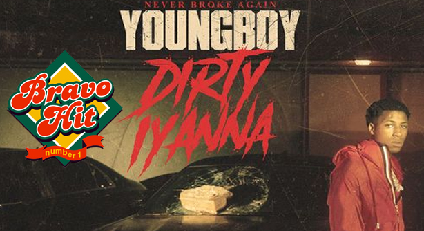 YoungBoy Never Broke Again – Dirty lyanna (Браво Хит)