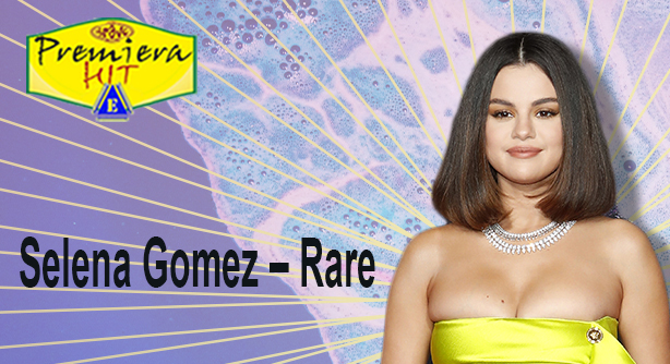 Selena Gomez – Rare (Премиера Хит)