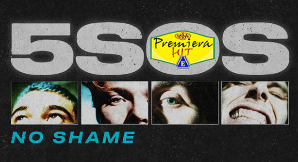 Premiera Hit Cetvrtok - 13 02 2020 - 5 Seconds Of Summer – No Shame