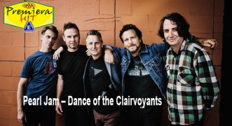 Premiera Hit Cetvrtok - 20 02 2020 - Pearl Jam – Dance of the Clairvoyants