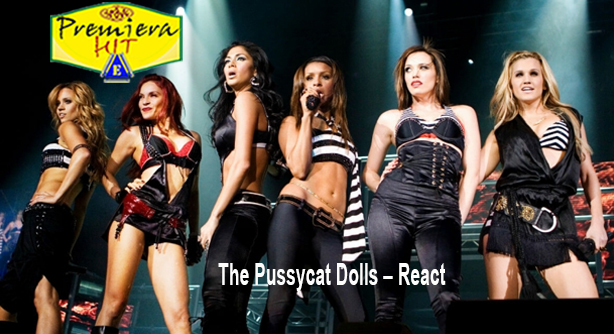 Premiera Hit Sreda - 13 02 2020 - The Pussycat Dolls – React
