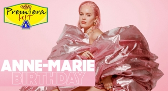 Premiera Hit vikend-15 02 2020 - Anne-Marie – Birthday