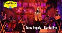 Premiera Hit vikend-22 02 2020 - Tame Impala – Borderline