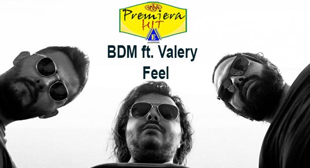 Premiera Hit Ponedelnik - 09 03 2020 - BDM ft Valery – Feel