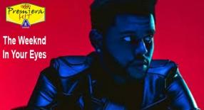 Premiera Hit Ponedelnik - 23 03 2020 -The Weeknd – In Your Eyes