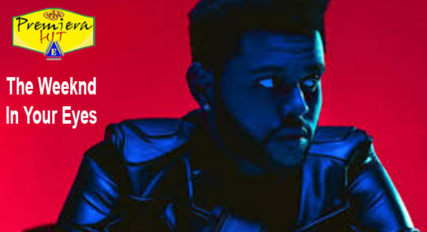 Premiera Hit Ponedelnik - 23 03 2020 -The Weeknd – In Your Eyes