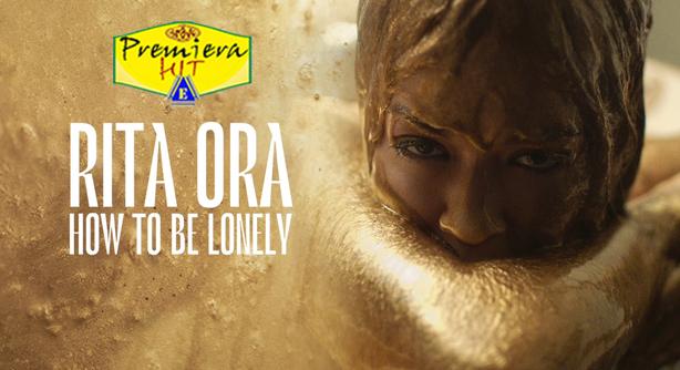 Premiera Hit Sreda - 18 03 2020 - Rita Ora – How To Be Lonely
