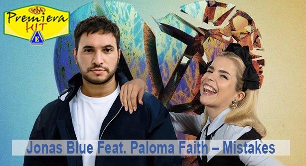 Premiera Hit Vtornik - 03 03 2020 - Jonas Blue Fea Paloma Faith – Mistakes