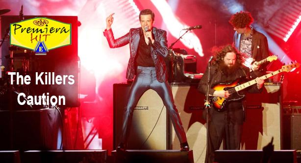 Premiera Hit Vtornik - 17 03 2020 - The Killers – Caution