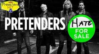 Premiera Hit Cetvrtok - 02 04 2020 - Pretenders – Hate for Sale