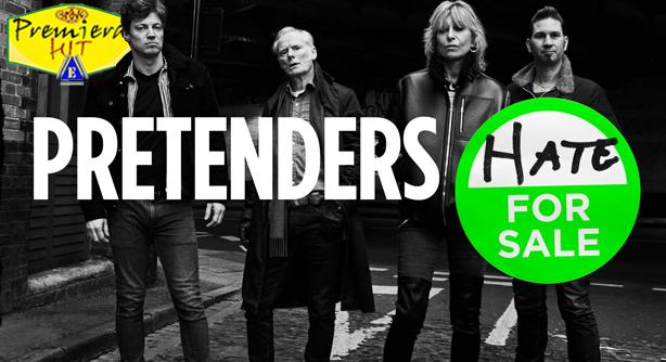 The Pretenders – Hate for Sale (Премиера Хит)