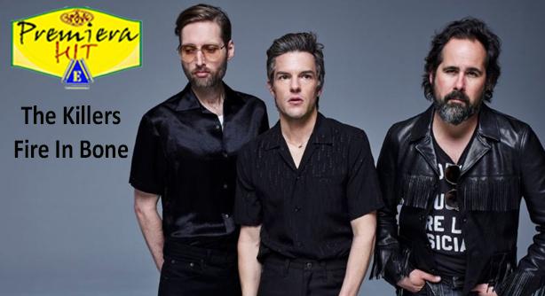 Premiera Hit Cetvrtok - 30 04 2020 - The Killers – Fire In Bone