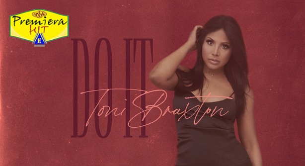 Toni Braxton – Do It (Премиера Хит)