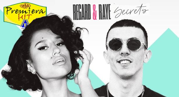 Premiera Hit Sreda - 29 04 2020 -Regard Feat Raye – Secrets
