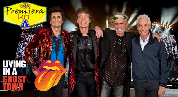 Premiera Hit Vtornik -28 04 2020 - The Rolling Stones – Living In A Ghost Town