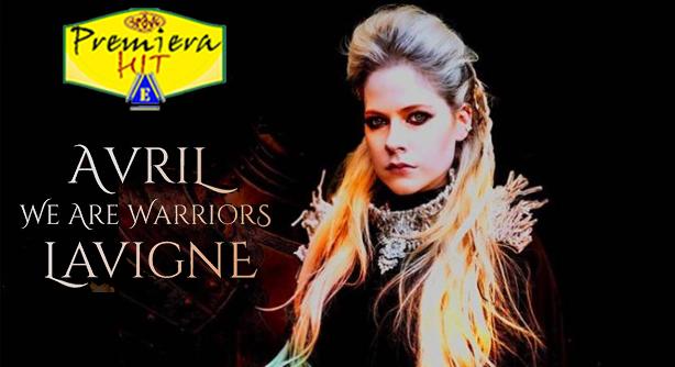 Premiera Hit Petok- 01 05 2020 - Avril Lavigne – We Are Warriors